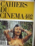 Cahiers du cinema n° 402 -
