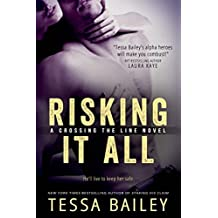 Risking it All (Crossing the Line series)