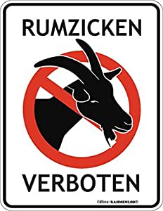 rahmenlos fun schild rumzicken verboten zicke. Black Bedroom Furniture Sets. Home Design Ideas