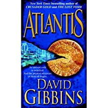 [Atlantis] [by: David Gibbins]