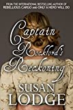 Captain Rockford's Reckoning by Susan Lodge