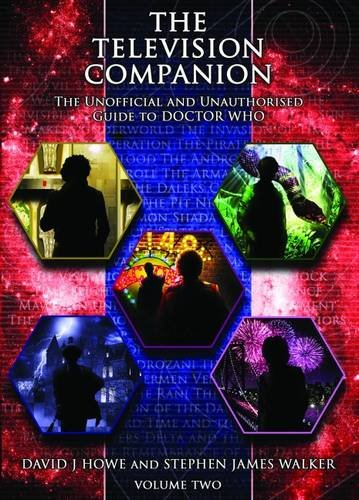 The Television Companion: The Unofficial and Unauthorised Guide to Doctor Who (Dr Who Telos 2)