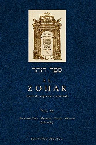 El Zohar (Vol 20) (CABALA Y JUDAISMO) por RABI SHIMON BAR IOJAI