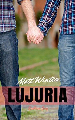Lujuria (Serie Entre Hombres Casados nº 2)