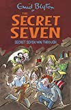 Secret Seven Win Through: 7 (The Secret Seven Series)