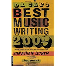 Da Capo Best Music Writing 2002: The Year's Finest Writing On Rock, Pop, Jazz, Country, & More: The Year's Finest Writing on Rock, Pop, Jazz, Country, and More