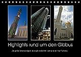 """Highlights rund um den Globus (Tischkalender 2018 DIN A5 quer): """"Die größte Sehenswürdigkeit, die es gibt, ist die Welt - sieh sie dir an."""" Kurt Tucholsky (Monatskalender, 14 Seiten ) (CALVENDO Orte)"""