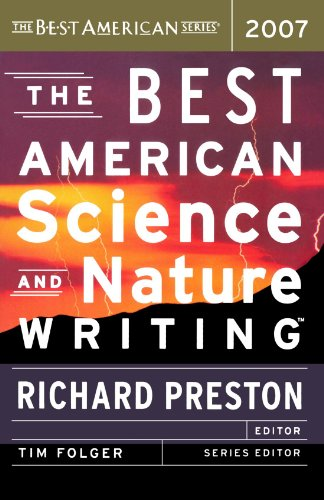 The Best American Science and Nature Writing 2007 2007 (Best American Series)