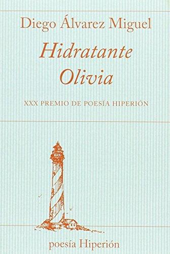 Hidratante Olivia por Diego Álvarez Miguel