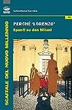 Perché Lorenzo. Spunti su Don Milani
