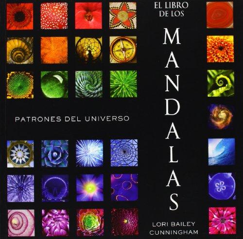 El Libro De Los Mandalas. Patrones Del Universo