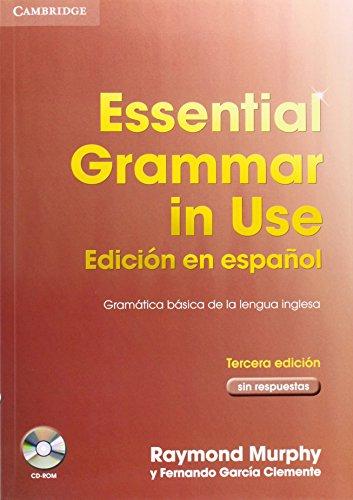 Essential Grammar in Use Edición en español 3a edición sin respuestas con CD-ROM