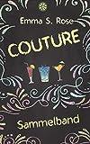 Couture: Sammelband von Emma S. Rose