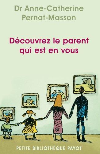 Découvrez le parent qui est en vous