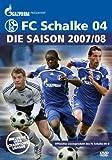 Bundesliga-Highlights: FC Schalke 04 - Die Saison 2007/08