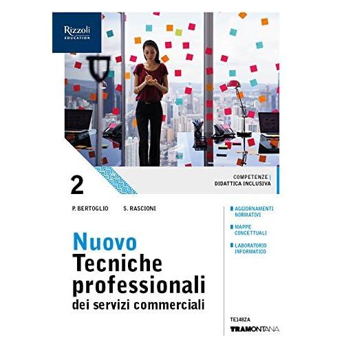 Nuovo Tecniche Professionali Dei Servizi Commerciali. Per Le Scuole Superiori. Con Ebook. Con Espansione Online: 2