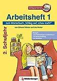 """Schlag auf, schau nach! – Arbeitsheft 1, Klasse 2, Neubearbeitung: zum Wörterbuch """"Schlag auf, schau nach!"""", Neuausgabe"""