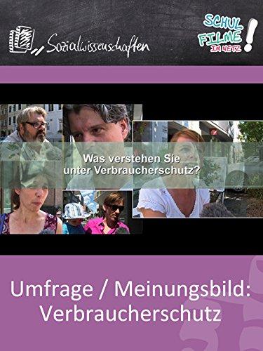 Umfrage/Meinungsbild: Verbraucherschutz - Schulfilm Sozialwissenschaften Verbraucherschutz