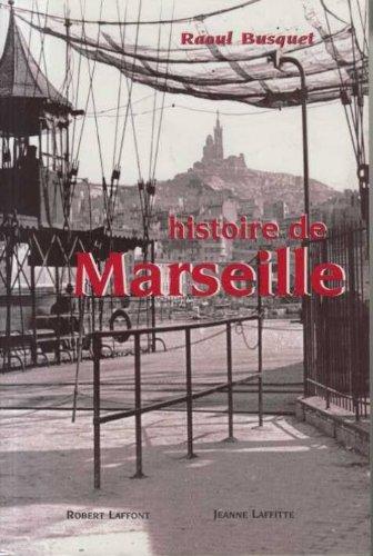 HISTOIRE DE MARSEILLE