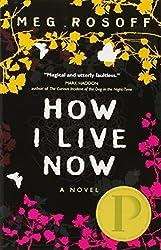How I Live Now by Meg Rosoff (2006-04-11)