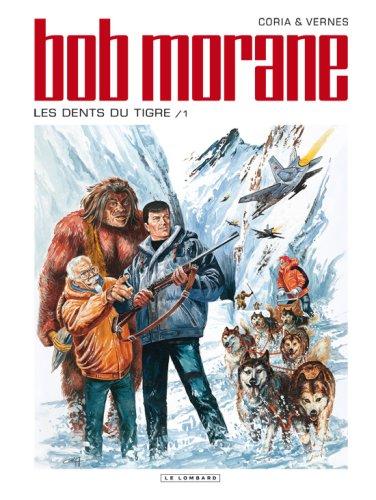 Bob Morane (Lombard) - tome 45 - Les dents du tigre 1/2