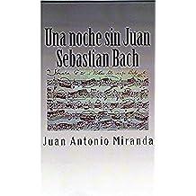 Una noche sin Juan Sebastián Bach