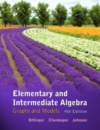 Elementary and Intermediate Algebra: Graphs and Models (4th Edition) 4th by Bittinger, Marvin L., Ellenbogen, David J., Johnson, Barbara (2011) Hardcover