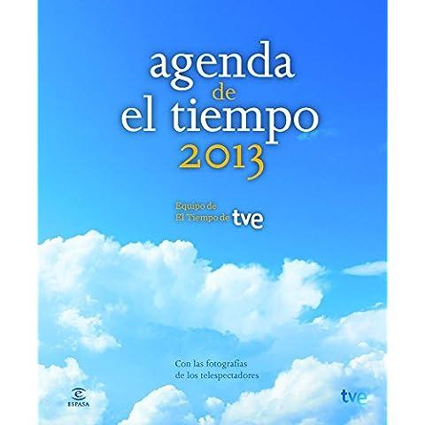 Agenda El Tiempo 2013 (No Ficcion (espasa))