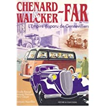 Chenard and Walcker-Far: The Vanished Empire of Gennevilliers