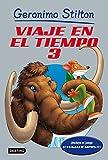 Viaje en el Tiempo 3 (Libros especiales de Geronimo Stilton)