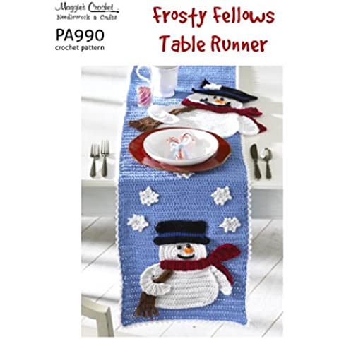 Crochet Pattern Frosty Fellows Table Runner PA990-R (English Edition)