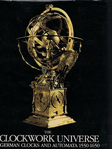 Clockwork Universe: German Clocks and Automata, 1550-1650