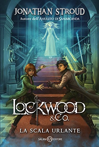 Lockwood & Co.: La scala urlante