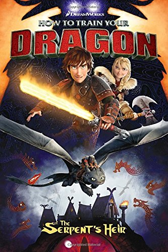 How To Train Your Dragon. The Serpent's Heir (Dreamworks Dragons)