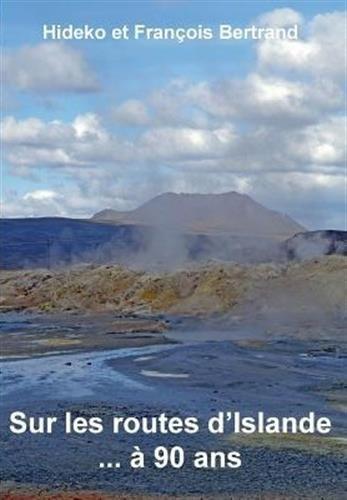 Sur les routes d'Islande... A 90 ans