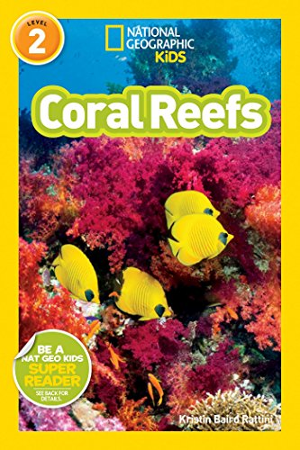 Coral Reefs (National Geographic Kids Readers, Level 2)
