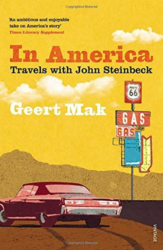 In America: Travels with John Steinbeck by Geert Mak (2015-11-19)