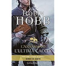 L'assassino. L'ultima caccia (Italian Edition)