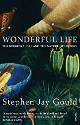 Wonderful Life: Burgess Shale and the Nature of History by Stephen Jay Gould (2000-08-03)