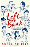 #4: Left Bank: Art, Passion and the Rebirth of Paris 1940–1950