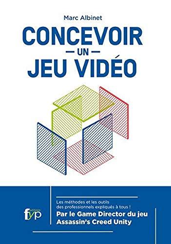 Concevoir un Jeu Video (3E Édition) PDF Books