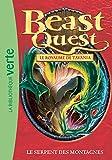 Telecharger Livres Beast Quest 43 Le serpent des montagnes (PDF,EPUB,MOBI) gratuits en Francaise
