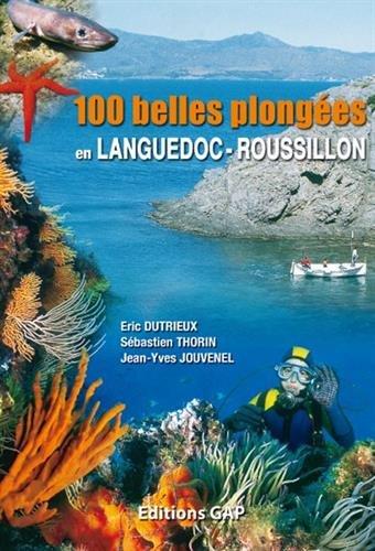 100 BELLES PLONG.LANG.-ROUSS. par DUTRIEUX/JOUVENEL/THORIN