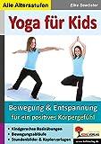 Eleke Sewöster: Yoga für Kids