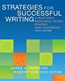 Strategies for Successful Writing: A Rhetoric, Research Guide, Reader, and Handbook Plus MyWritingLab with eText -- Access Card Package