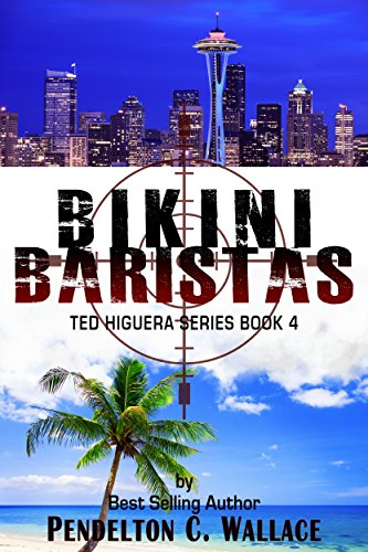 Bikini Baristas: Ted Higuera Series Book 4 (English Edition)