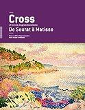 Henri-Edmond Cross et le néo-impressionnisme, de Seurat à Matisse