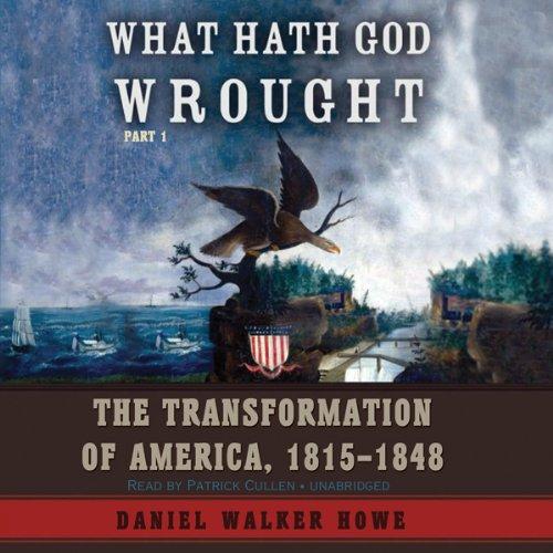 What Hath God Wrought  Audiolibri