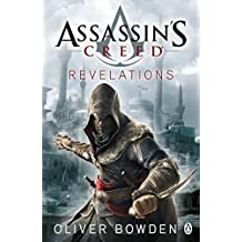 Revelations: Assassin's Creed Book 4 by Oliver Bowden (2011-11-24)