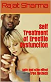 Self Treatment of Erectile Dysfunction: Safe and side effect free methods
